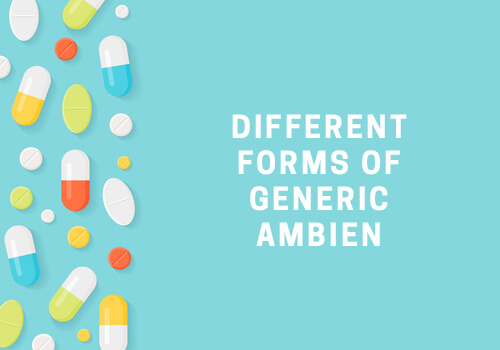 different forms of generic ambien